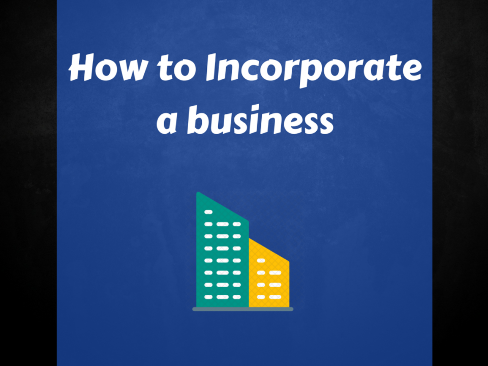 How to Incorporate a business