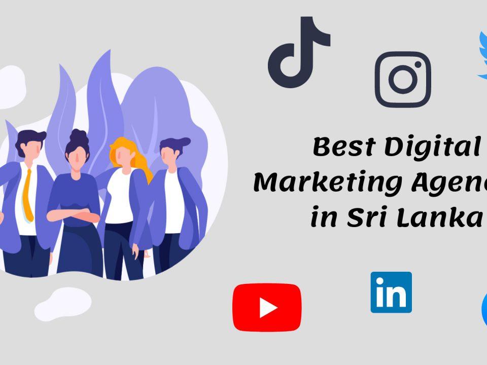Best Digital Marketing Agencies in Sri Lanka
